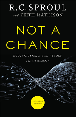 Not a Chance - R. Sproul book