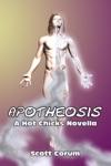 Apotheosis A Hot Chicks Novella