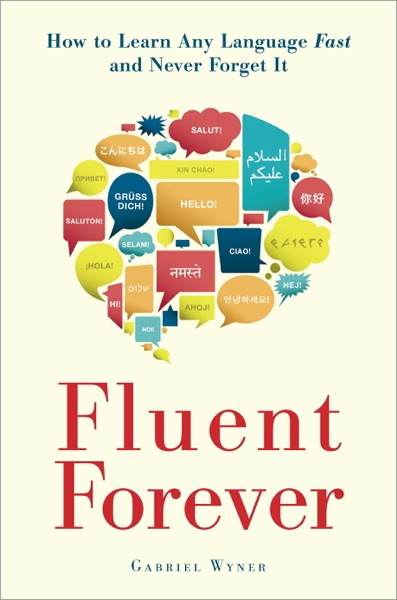 Fluent Forever - Gabriel Wyner book cover