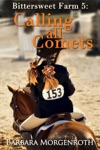 Bittersweet Farm 5Calling All Comets