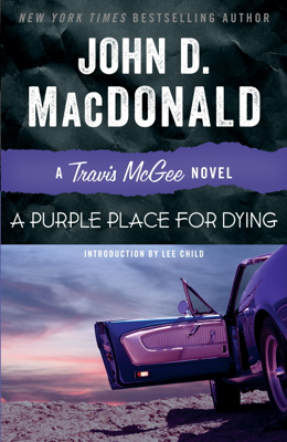 John D. MacDonald & Lee Child - A Purple Place for Dying book