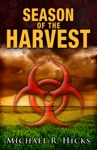 Season Of The Harvest Harvest Trilogy Book 1