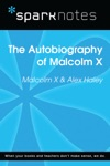 Autobiography Of Malcolm X SparkNotes Literature Guide