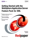 Getting Started With The WebSphere Application Server Feature Pack For XML