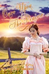 Once Upon The Prairie The Brides Of Courage Kansas Book 1
