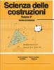 Scienza delle costruzioni Volume 1° - Enrico Casalena & Tiziano Casalena