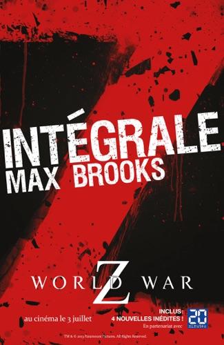 L'Intégrale Z : World War Z + Guide de survie en territoire zombie