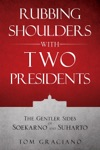 Rubbing Shoulders With Two Presidents