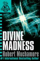 Robert Muchamore - Cherub: Divine Madness artwork