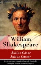Julius Cäsar / Julius Caesar - Zweisprachige Ausgabe (Deutsch-Englisch)