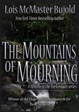 The Mountains Of Mourning (Vorkosigan Saga)