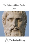 The Dialogues Of Plato - Phaedo
