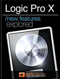 Logic Pro X New Features Explored book