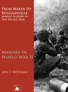 From Makin To Bougainville Marine Raiders In The Pacific War Marines In World War II