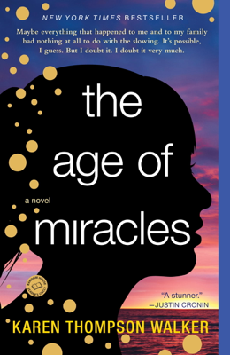 The Age of Miracles - Karen Thompson Walker book
