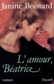 Download and Read Online L'Amour, Béatrice