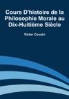 Cours Dhistoire De La Philosophie Morale Au Dix-huitime Sicle
