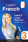 Learn French - Level 3 Lower Beginner Enhanced Version