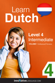 Learn Dutch -  Level 4: Intermediate  (Enhanced Version)