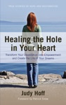 Healing The Hole In Your Heart