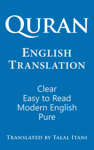 Quran English Translation. Clear, Easy to Read, in Modern English.