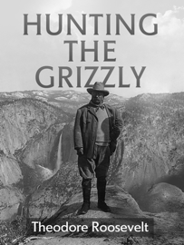 Hunting the Grizzly book