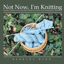 Not Now I M Knitting