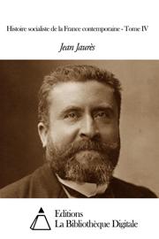 Histoire socialiste de la France contemporaine - Tome IV
