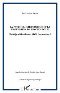 La psychologie clinique et la profession de psychologue La couverture du livre martien