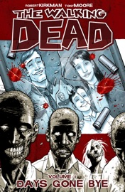 The Walking Dead, Vol. 1: Days Gone Bye PDF Download