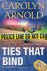 Carolyn Arnold - Ties That Bind artwork