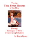 You Can Take Better Pictures In One Hour Posing