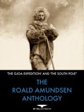 The Roald Amundsen Anthology