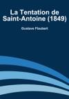 La Tentation De Saint-Antoine 1849