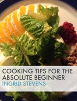 Cooking Tips for the Absolute Beginner