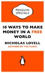10 Ways To Make Money In A Free World