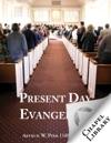 Present Day Evangelism