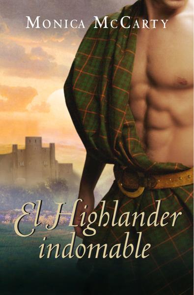 El Highlander indomable (Los MacLeods 1) por Monica McCarty