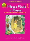 Mouse Finds A House