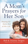 A Moms Prayers For Her Son