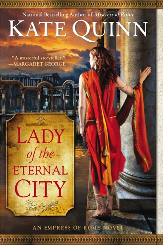 Kate Quinn - Lady of the Eternal City
