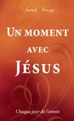 Un moment avec Jésus