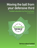 Moving the ball from your defensive third
