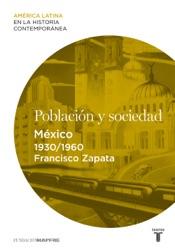 Población y sociedad. México (1930-1960)