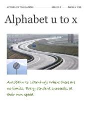 Download and Read Online Alphabet u to x