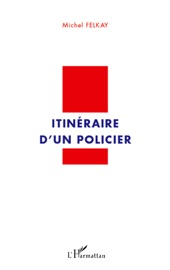 Download Itinéraire d'un policier