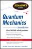Schaum's Outlines Of Quantum Mechanics, Second Edition