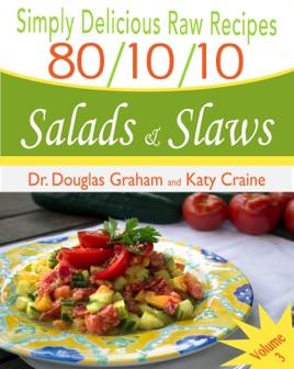 80 10 10 Raw Food Recipes Salads Slaws
