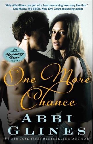 Abbi Glines - One More Chance