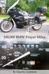 100000 BMW Prayer Miles